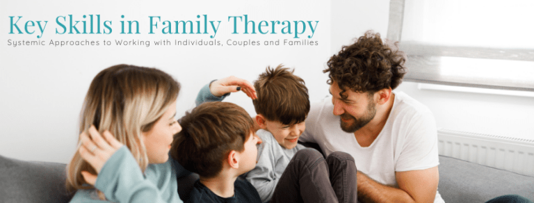 Key Skills in Family Therapy