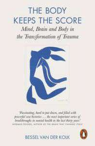 Brain, Mind, and Body in the Healing of Trauma