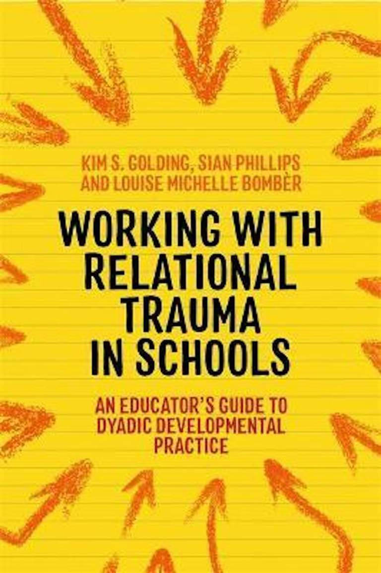 Working with Relational Trauma in Schools