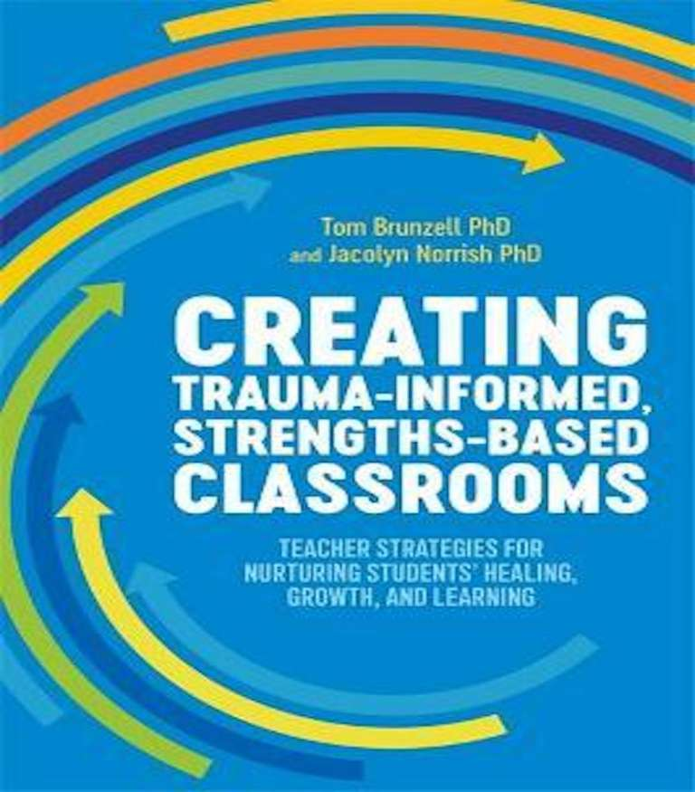 Teacher Strategies for Nurturing Students' Healing, Growth, and Learning