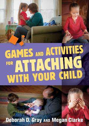 Games and Activities for Attaching With Your Child