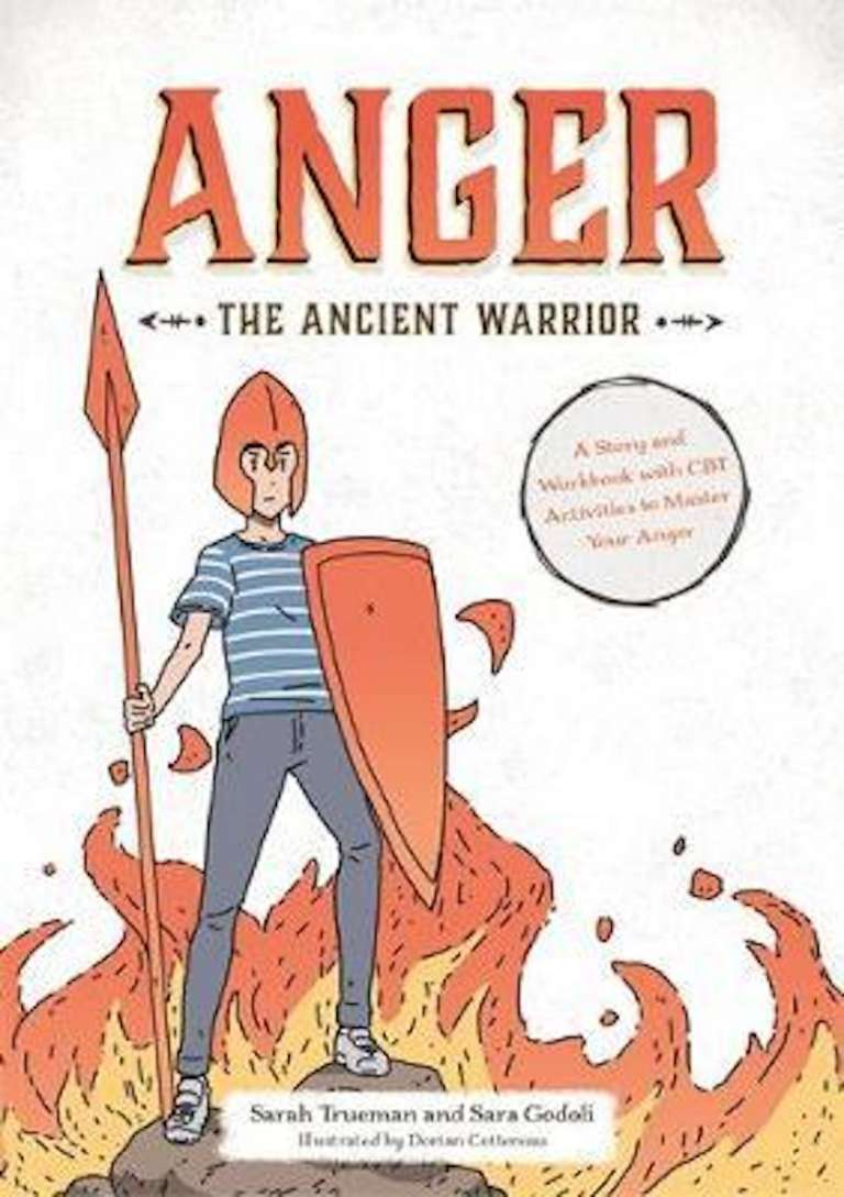 A Story and Workbook with CBT Activities to Master Your Anger