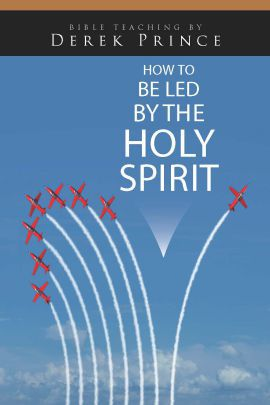 How to be Led by the Holy Spirit CDR543