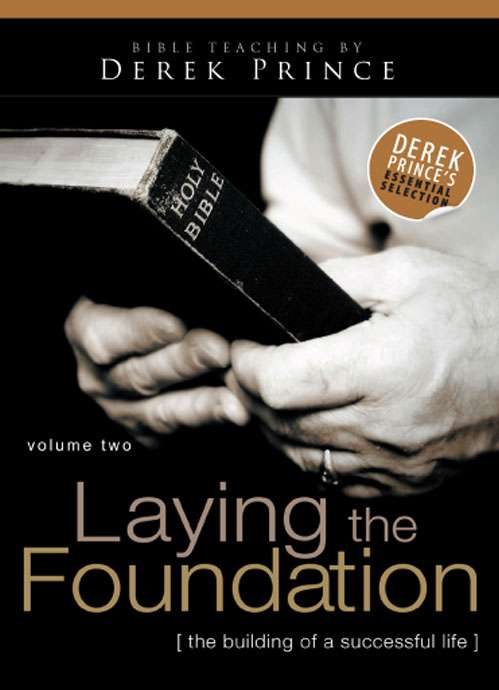 Laying The Foundation - Volume 2 (Five Part Series)