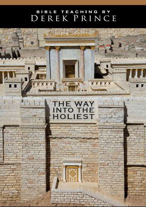 The Way Into The Holiest - Volume 2: Beyond The Second Veil (Four Part Series)