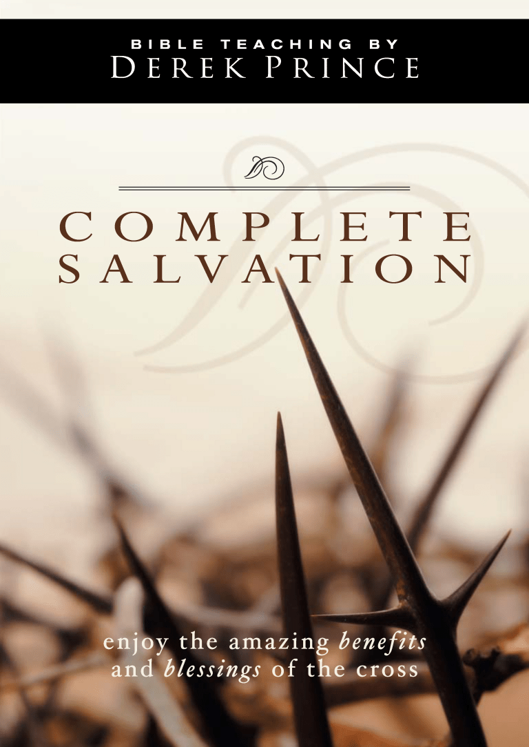 Complete Salvation And How To Receive It