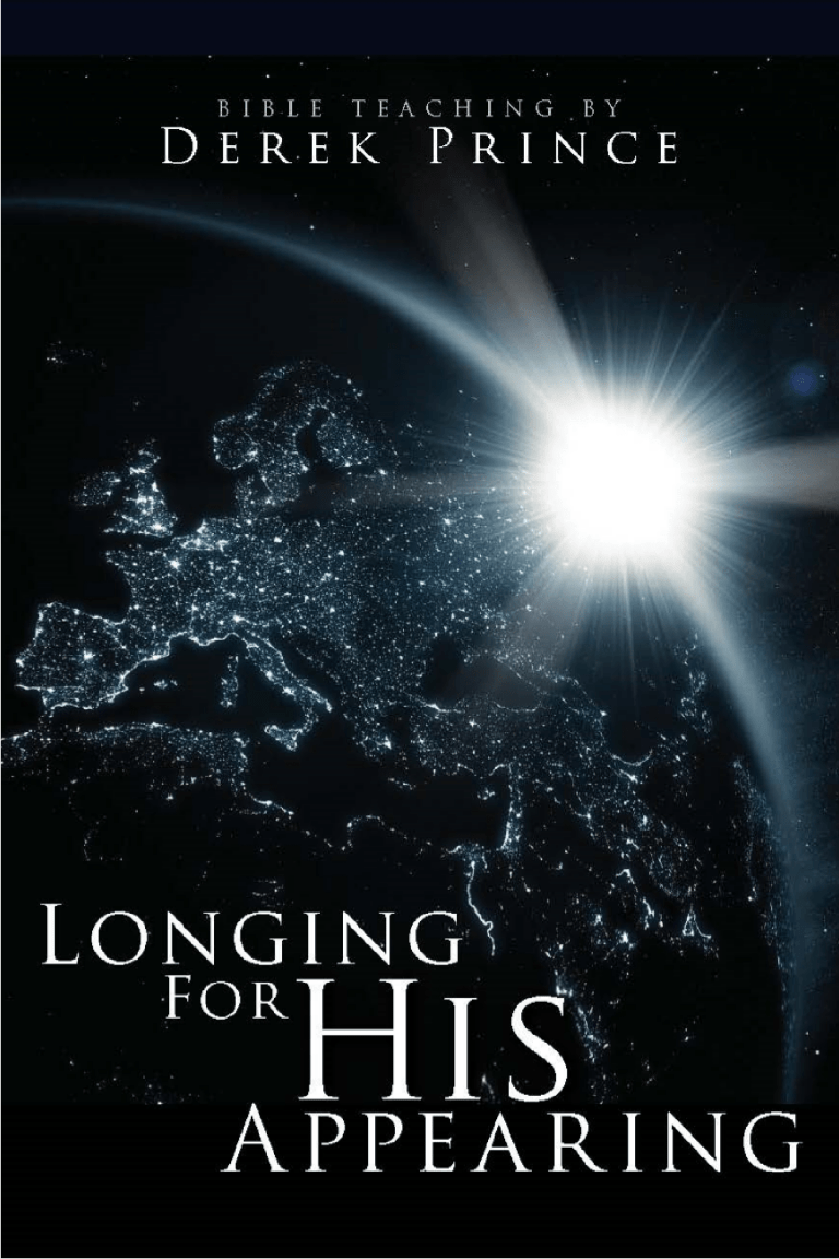 Longing For His Appearing (Two Part Series)