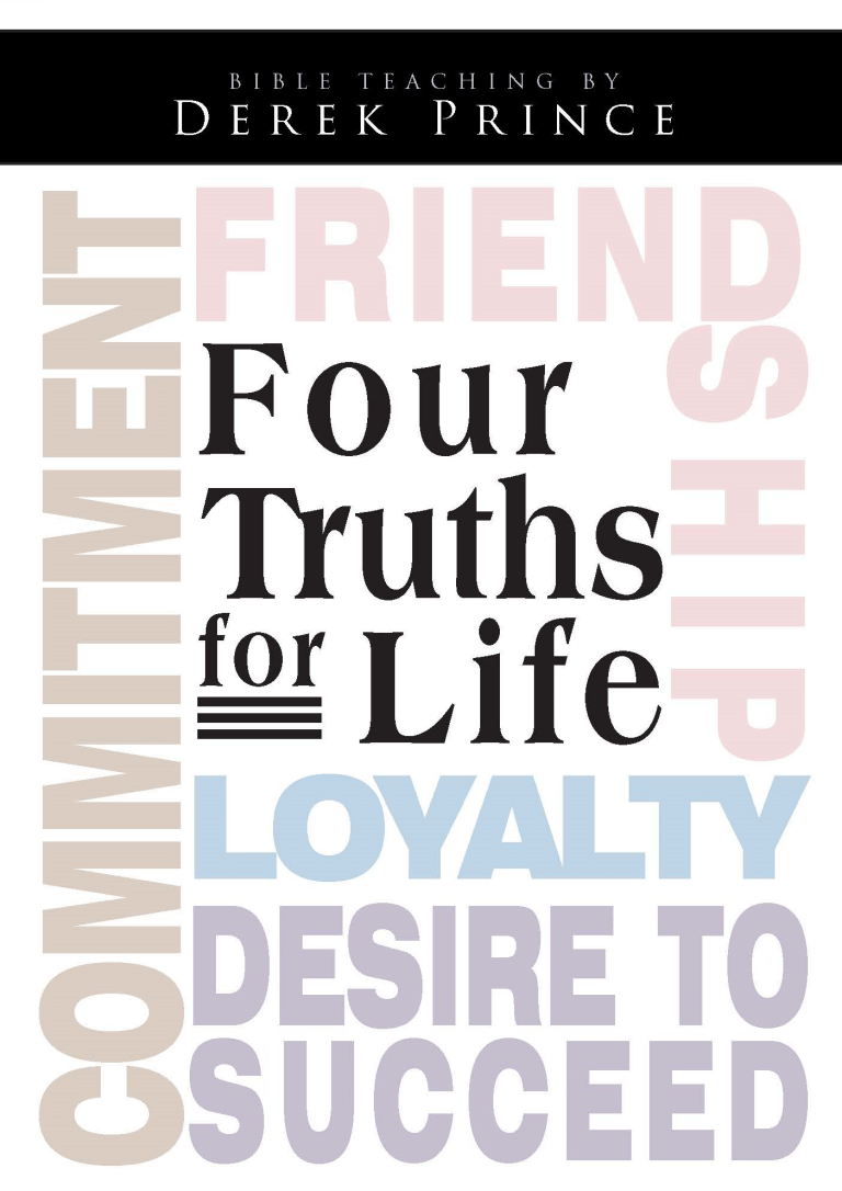 Four Truths For Life