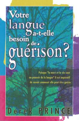 French - Does Your Tongue Need Healing