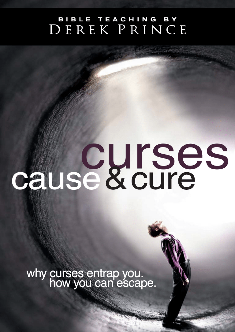 Curses: Cause And Cure