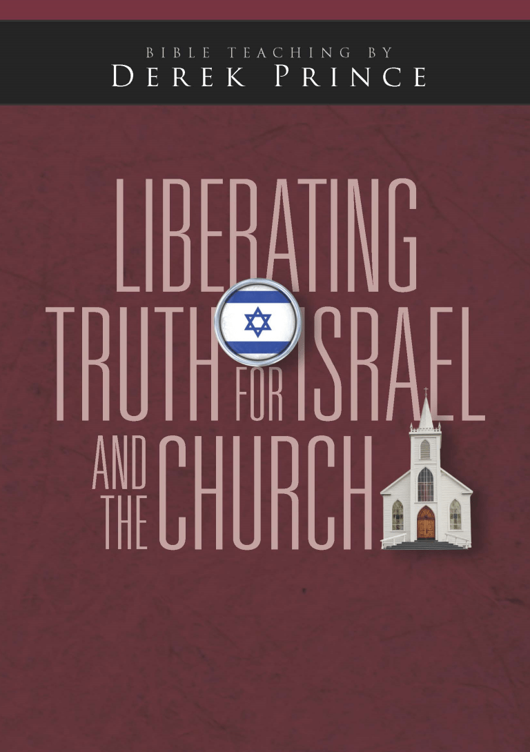 Liberating Truth for Israel and the Church (Two Part Series)