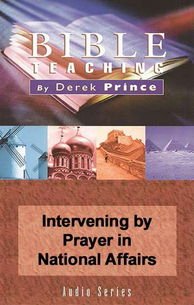 Intervening by Prayer in National Affairs