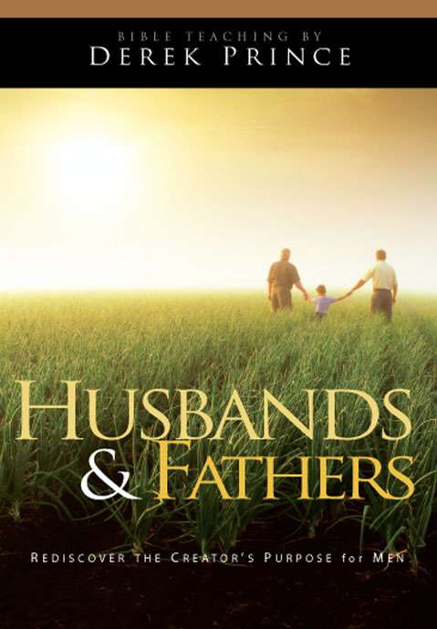 Husbands And Fathers (Two Part Series)