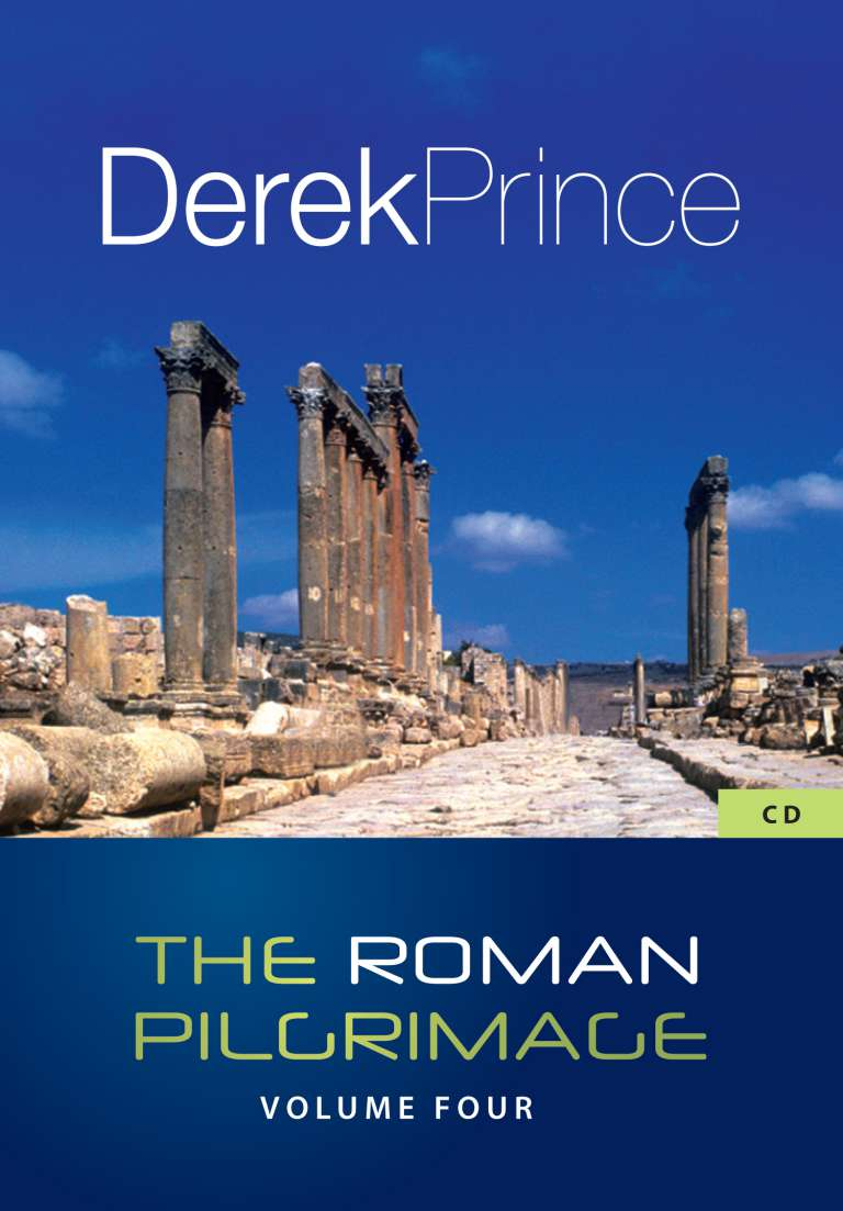 Romans Completed - Volume 4: Walking Out Your Faith Under Pressure (Four Part Series)