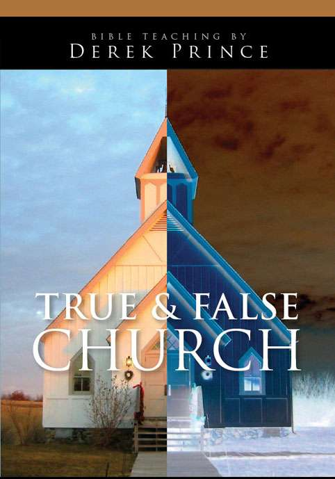 True And False Church (Two Part Series)
