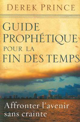 French - Prophetic Guide to the End Times