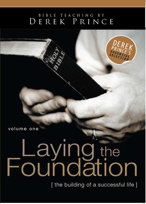 Laying The Foundation - Volume 1 (Five Part Series MP3 Only - Full SET for CD & DVD)