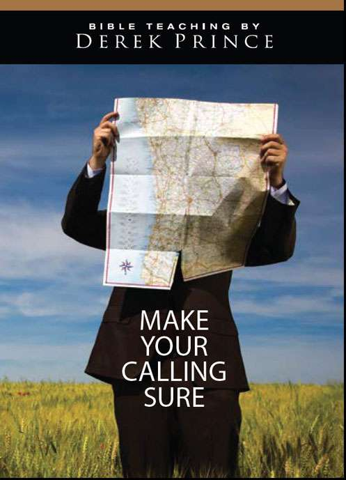 Make Your Calling Sure (Four Part Series)