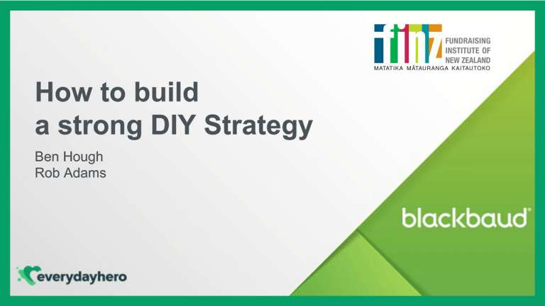 How to Build a Strong DIY Strategy