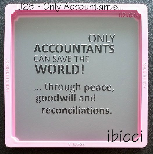 ibicci Only Accountants Can Save The World stencil