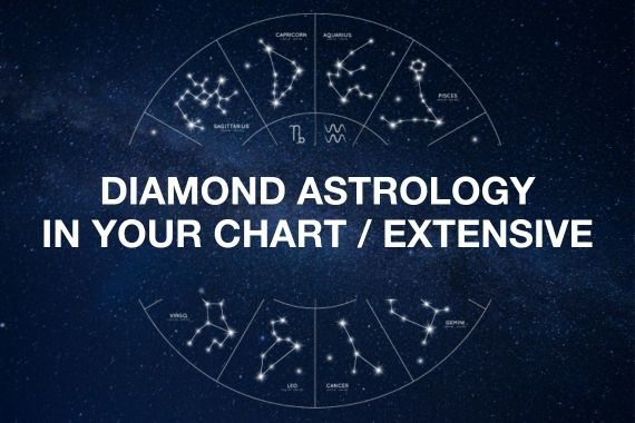 DIAMOND ASTROLOGY IN YOUR CHART / EXTENSIVE – 1.5 hr session